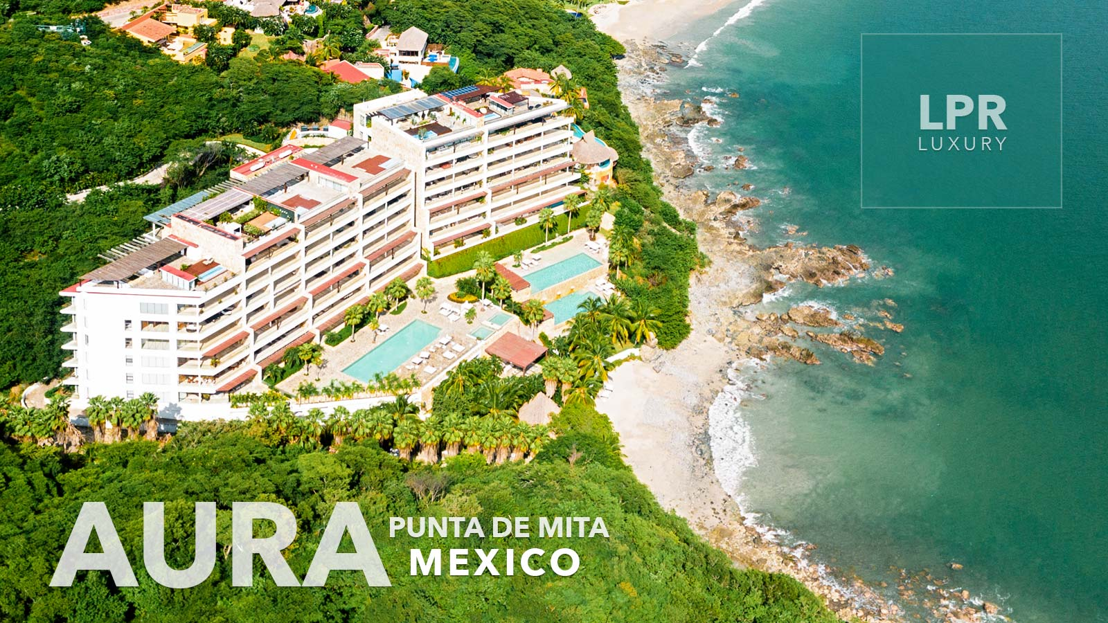 Aura Arena Blanca - Punta de Mita beachfront condos for rent and sale - Puerto Vallarta, Riviera Nayarit, Mexico