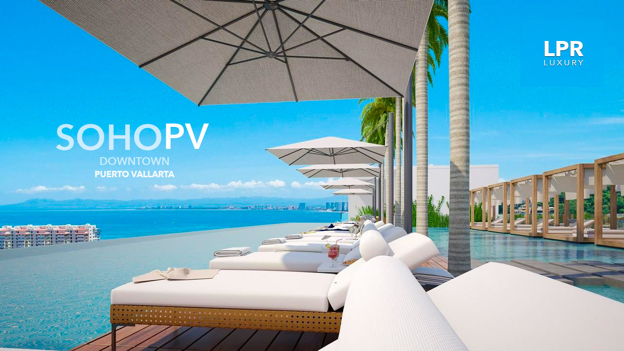 Soho PV - Downtown Puerto Vallarta luxury condos - Rooftop pool and sunset lounge - LPR Luxury Puerto Vallarta real estate and vacation rentals.